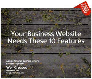 Your Business Website Needs These 10 Features