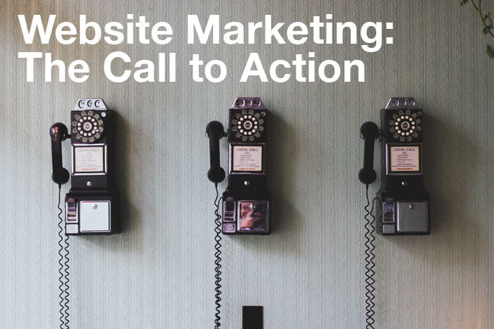 Website Marketing: The Call to Action